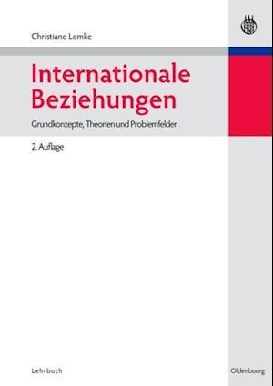 Internationale Beziehungen af Christiane Lemke