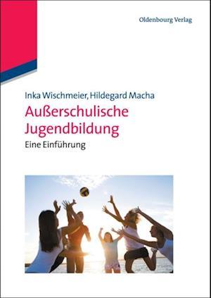 Auerschulische Jugendbildung af Inka Wischmeier