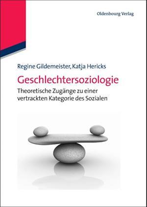 Geschlechtersoziologie af Regine Gildemeister