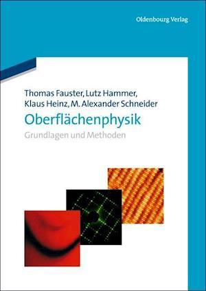 Oberflachenphysik af Lutz Hammer, Klaus Heinz, Thomas Fauster