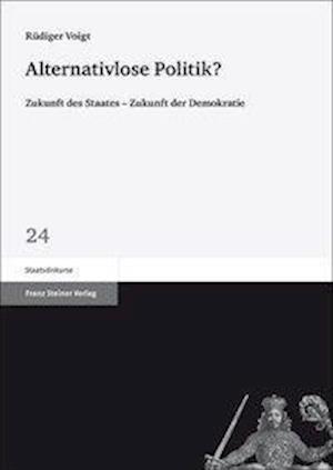Alternativlose Politik? af Rudiger Voigt