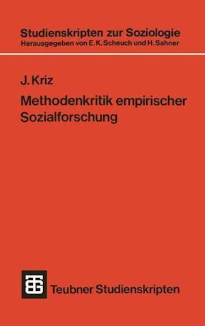 Methodenkritik Empirischer Sozialforschung af Jurgen Kriz