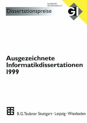 Ausgezeichnete Informatikdissertationen 1999 af Herbert Fiedler