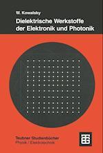 Dielektrische Werkstoffe der Elektronik und Photonik af Wolfgang Kowalsky