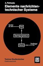 Elemente Nachrichtentechnischer Systeme af Alfred Fettweis
