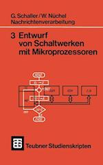 Nachrichtenverarbeitung Entwurf Von Schaltwerken Mit Mikroprozessoren af Wilhelm Nuchel, G. Schaller