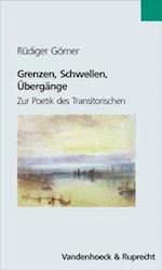 Grenzen, Schwellen, Ubergange af R. Diger Gorner, Rudiger Gorner