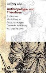 Anthropologie Und Theodizee af Wolfgang Lukas