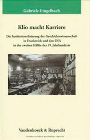 Klio Macht Karriere af Gabriele Lingelbach