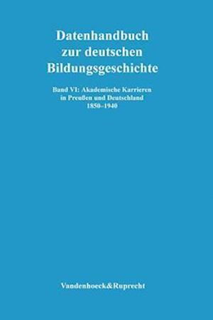 Akademische Karrieren in Preussen Und Deutschland 1850-1940 af Volker Muller-Benedict, Volker M. Ller-Benedict
