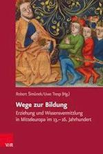 Wege Zur Bildung (Veroffentlichungen Des Collegium Carolinum, nr. 135)