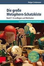 Die Grosse Metaphern-Schatzkiste - Band 1