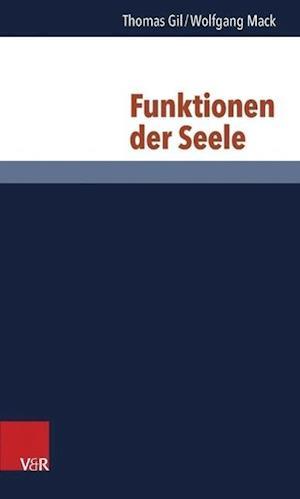 Funktionen Der Seele af Wolfgang Mack, Thomas Gil