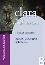 Kaiser, Teufel Und Scholaren af Helmut Schl Ter, Helmut Schluter
