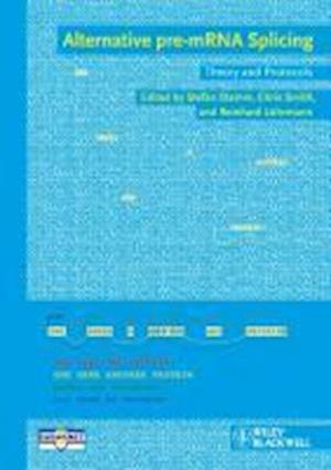 Alternative Pre-mRNA  Splicing af Reinhard Luhrmann, Chris Smith, Stefan Stamm