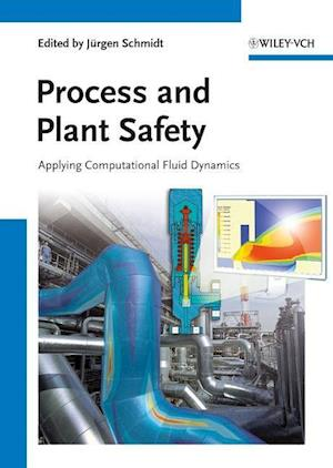 Process and Plant Safety af Jurgen Schmidt