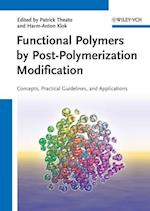 Functional Polymers by Post-Polymerization Modification af Patrick Theato
