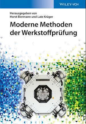 Moderne Methoden der Werkstoffprufung af Horst Biermann