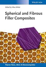 Spherical and Fibrous Filler Composites (Polymer Nano-, Micro- and Macrocomposites)