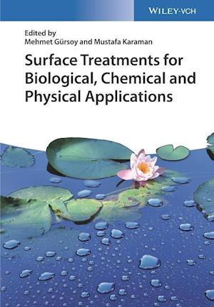 Bog, hardback Surface Treatments for Biological, Chemical and Physical Applications af Mehmet Gursoy