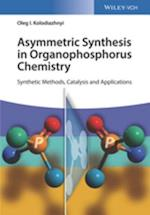 Asymmetric Synthesis in Organophosphorus Chemistry