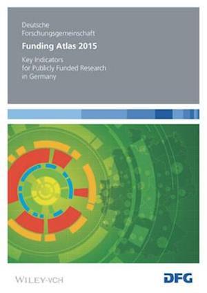 Bog, paperback Funding Atlas 2015 af Deutsche Forschungsgemeinschaft (DFG)
