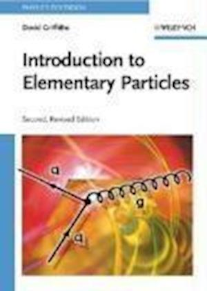 Introduction to Elementary Particles af David J Griffiths, David Griffiths