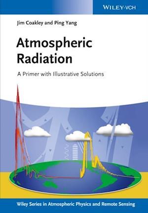 Atmospheric Radiation af Ping Yang