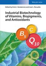 Industrial Biotechnology of Vitamins, Biopigments, and Antioxidants