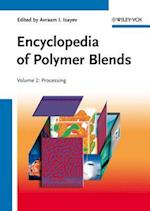 Encyclopedia of Polymer Blends, Volume 2 (Encyclopedia of Polymer Blends)