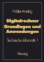 Digitalrechner - Grundlagen Und Anwendungen af Walter Ameling