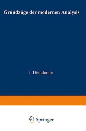 Grundzuge Der Modernen Analysis af Jean Alexandre Dieudonne, Jean Alexandre Dieudonne