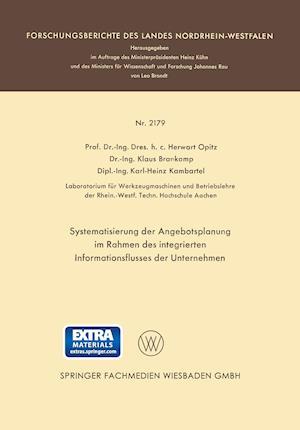 Systematisierung Der Angebotsplanung Im Rahmen Des Integrierten Informationsflusses Der Unternehmen af Herwart Opitz