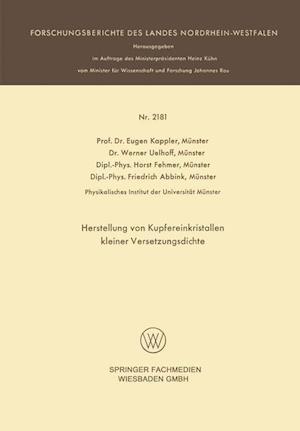 Herstellung Von Kupfereinkristallen Kleiner Versetzungsdichte af Werner Uelhoff Munster, Eugen Kappler