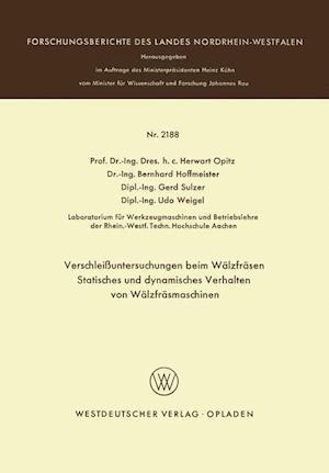 Verschleissuntersuchungen Beim Walzfrasen Statisches Und Dynamisches Verhalten Von Walzfrasmaschinen af NA NA, NA NA, Herwart Opitz