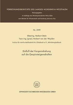 Einfluss Der Vorgarndrehung Auf Die Gespinsteigenschaften af Herbert Stein