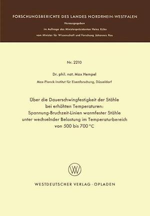 Uber Die Dauerschwingfestigkeit Der Stahle Bei Erhohten Temperaturen af Max Hempel