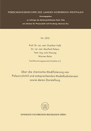 Uber Die Chemische Modifizierung Von Polyacrylnitril Und Entsprechenden Modellsubstanzen Sowie Deren Darstellung af Giselher Valk, Manfred Peters, Lutz Husung