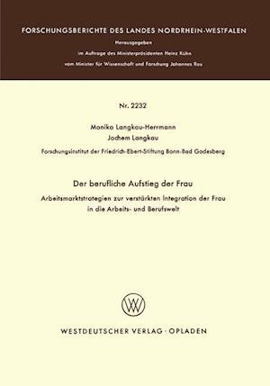 Der Berufliche Aufstieg Der Frau af Monika Langkau-Herrmann