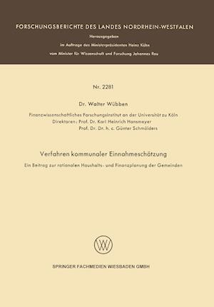 Verfahren Kommunaler Einnahmeschatzung Ein Beitrag Zur Rationalen Haushalts- Und Finanzplanung Der Gemeinden af Walter Wubben