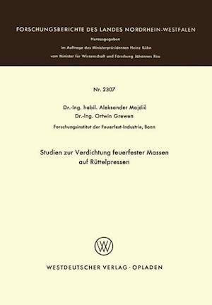 Studien Zur Verdichtung Feuerfester Massen Auf Ruttelpressen af Aleksander Majdic, Aleksander Majdi