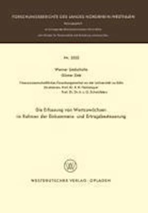 Die Erfassung Von Wertzuwachsen Im Rahmen Der Einkommens- Und Ertragsbesteuerung af Werner Liedschulte, Werner Liechulte