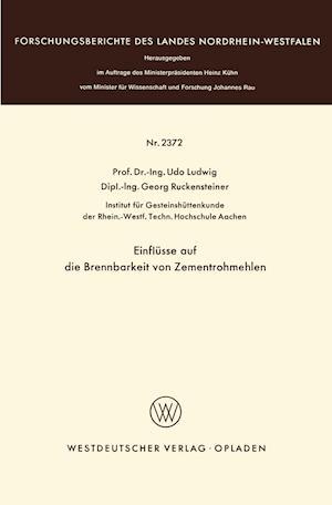 Einflusse Auf Die Brennbarkeit Von Zementrohmehlen af Udo Ludwig
