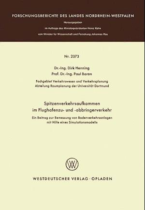 Spitzenverkehrsaufkommen Im Flughafenzu- Und -Abbringerverkehr af Dirk Henning, Dirk Henglishning