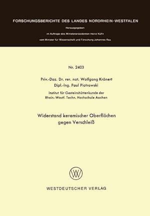 Widerstand Keramischer Oberflachen Gegen Verschleiss af Wolfgang Kronert