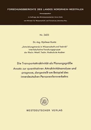 Die Transportattraktivitat ALS Planungsgrosse af Hjalmar Kuntz