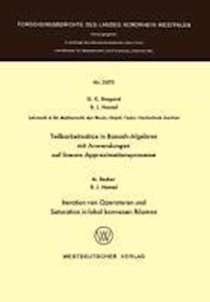 Teilbarkeitssatze in Banach-Algebren Mit Anwendungen Auf Lineare Approximationsprozesse af Guido K. Bragard, Guido K. Bragard