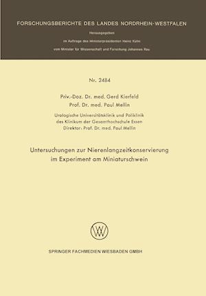 Untersuchungen Zur Nierenlangzeitkonservierung Im Experiment Am Miniaturschwein af Paul Mellin, Gerd Kierfeld