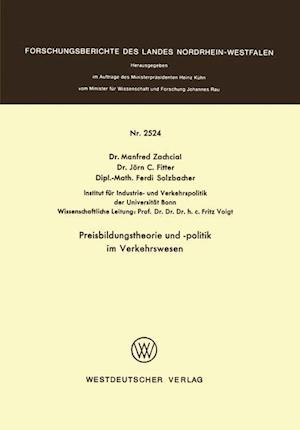 Preisbildungstheorie Und -Politik Im Verkehrswesen af Manfred Zachcial