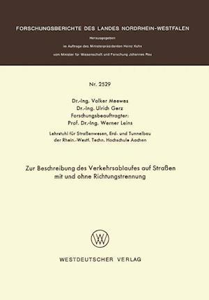 Zur Beschreibung Des Verkehrsablaufes Auf Strassen Mit Und Ohne Richtungstrennung af Volker Meewes